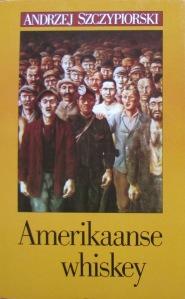 186 Andrzej Szczypiorski – Amerikaanse whiskey
