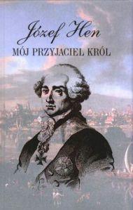 Moj-przyjaciel-krol_Jozef-Hen,images_big,4,83-207-1739-6