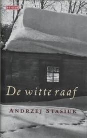 290 Andrzej Stasiuk – De witte raaf