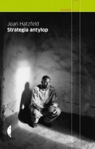 Strategia-antylop_Jean-Hatzfeldimages_big25978-83-7536-080-6
