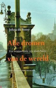 289 Johan de Boose – Alle dromen van de wereld