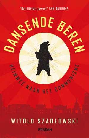 Witold dansende-beren-witold-szablowski-boek-cover-9789046823415
